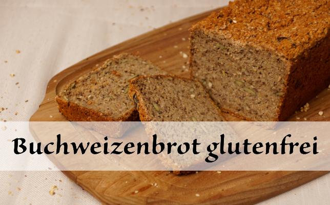 Buchweizenbrot  glutenfrei
